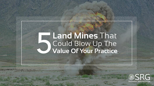 5-Land-Mines-that-Could-Blow-Up-the-Value-of-Your-Practice_YouTube-Video-Uploads-768x432