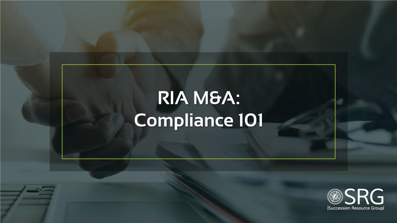 RIA-M&A-Compliance-101-YouTube-1